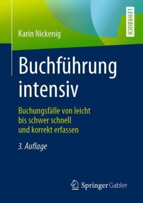 Buchführung intensiv - Karin Nickenig |