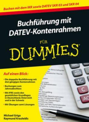 Buchführung mit DATEV-Kontenrahmen für Dummies, Michael Griga, Raymund Krauleidis