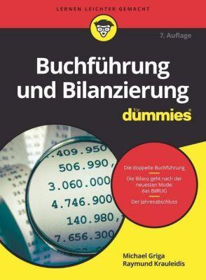 Buchführung und Bilanzierung für Dummies, Michael Griga, Raymund Krauleidis