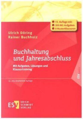 Buchhaltung und Jahresabschluss, Ulrich Döring, Rainer Buchholz