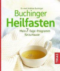 Buchinger Heilfasten - Andreas Buchinger |