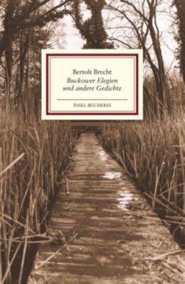 Buckower Elegien und andere Gedichte - Bertolt Brecht |