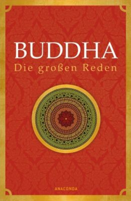 Buddha - Die großen Reden - Gautama Buddha |