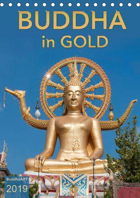 BUDDHA in GOLD (Tischkalender 2019 DIN A5 hoch), BuddhaART
