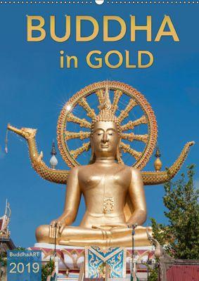 BUDDHA in GOLD (Wandkalender 2019 DIN A2 hoch), BuddhaART