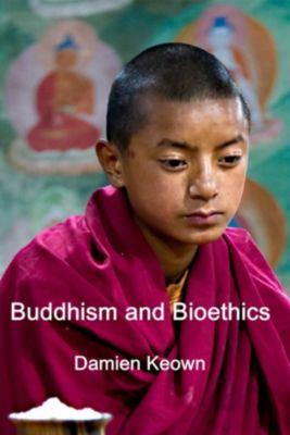 Buddhism and Bioethics, Damien Keown