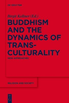 Buddhism and the Dynamics of Transculturality