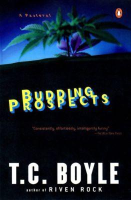 Budding Prospects, T. C. Boyle