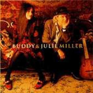 Buddy And Julie Miller, Buddy & Julie Miller