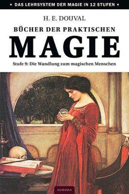 Bücher der praktischen Magie - H. E. Douval |