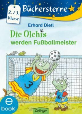 Büchersterne: Die Olchis werden Fußballmeister, Erhard Dietl