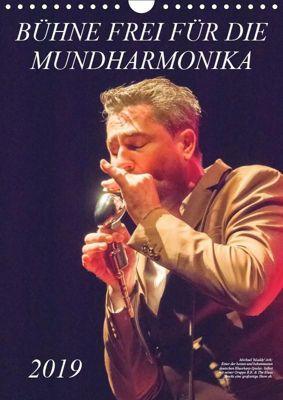 Bühne frei für die Mundharmonika (Wandkalender 2019 DIN A4 hoch), Klaus Rohwer
