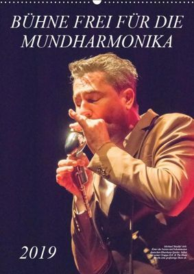 Bühne frei für die Mundharmonika (Wandkalender 2019 DIN A2 hoch), Klaus Rohwer