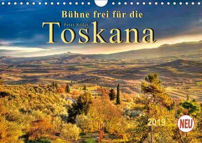 Bühne frei für die Toskana (Wandkalender 2019 DIN A4 quer), Peter Roder