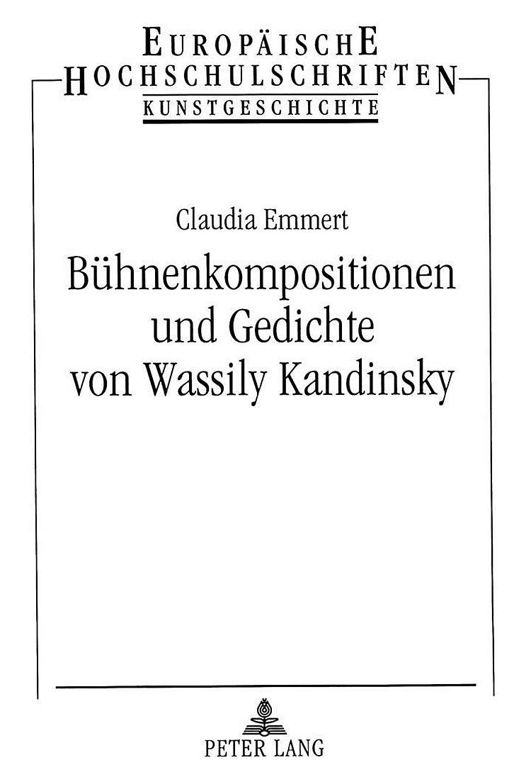 Bühnenkompositionen Und Gedichte Von Wassily Kandinsky Buch