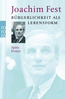 Bürgerlichkeit als Lebensform, Joachim C. Fest