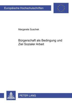 Bürgerschaft als Bedingung und Ziel Sozialer Arbeit, Margarete Suschek