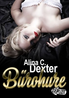 Bürohure, Alina C. Dexter