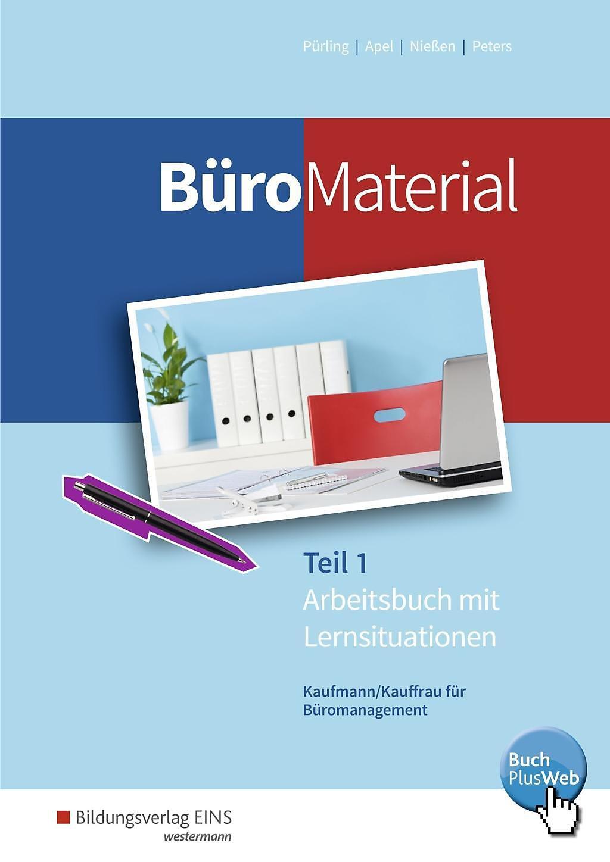 Buromaterial 1 Arbeitsbuch Mit Lernsituationen Buch Portofrei