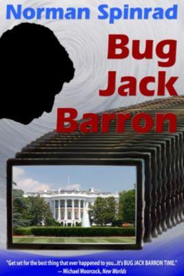 Bug Jack Barron, Norman Spinrad