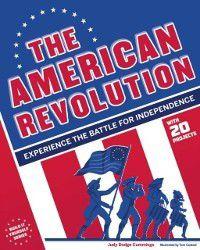 Build It Yourself: American Revolution, Judy Dodge Cummings