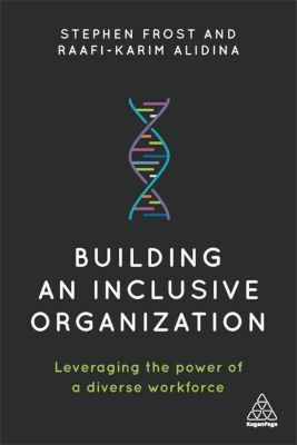 Building an Inclusive Organization, Stephen Frost