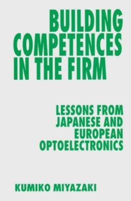 Building Competences in the Firm, Kumiko Miyazaki