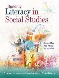 Building Literacy in Social Studies, Donna Ogle, Bill McBride, Ron Klemp
