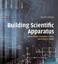 Building Scientific Apparatus, Christopher C. Davis, Michael A. Coplan, John H. Moore