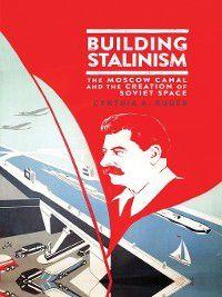 Building Stalinism, Cynthia A. Ruder