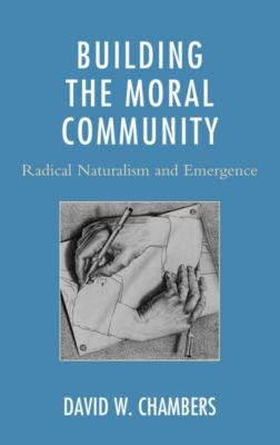 Building the Moral Community, David W. Chambers
