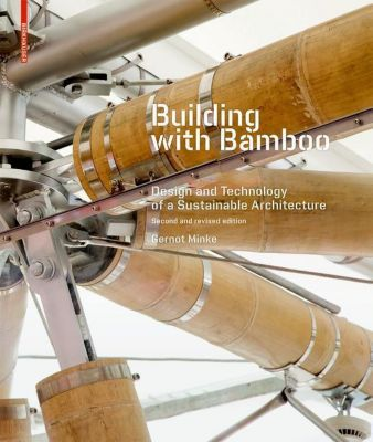 Building with Bamboo, Gernot Minke
