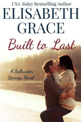 Built To Last, Elisabeth Grace