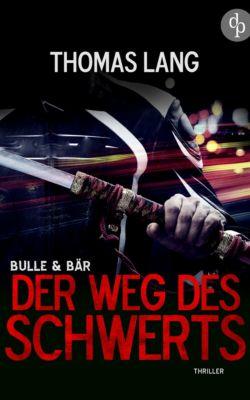 Bulle & Bär: Der Weg des Schwerts, Thomas Lang
