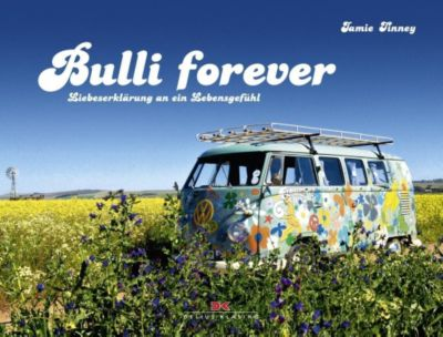Bulli forever - Jamie Tinney pdf epub