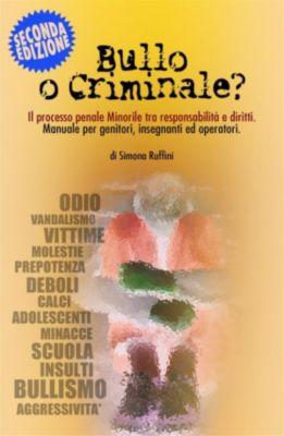 Bullo o Criminale?, Simona Ruffini