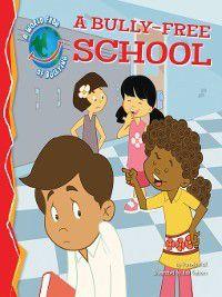 Bully-Free World: Bully-Free School, Pamela Hall