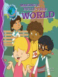 Bully-Free World: Making a Bully-Free World, Pamela Hall