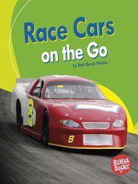 Bumba Books Machines That Go: Race Cars on the Go, Beth Bence Reinke