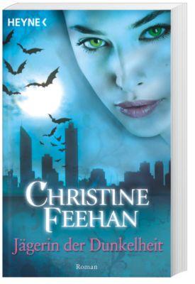 Bund der Schattengänger Band 1: Jägerin der Dunkelheit, Christine Feehan