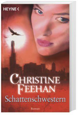 Bund der Schattengänger Band 4: Schattenschwestern - Christine Feehan  