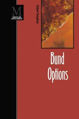 Bund Options, Robert Tompkins