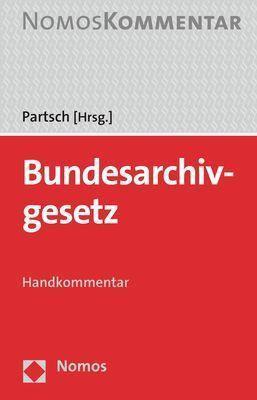 Bundesarchivgesetz, Handkommentar