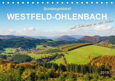 Bundesgolddorf Westfeld-Ohlenbach (Tischkalender 2019 DIN A5 quer), Heidi Bücker