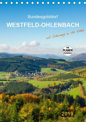 Bundesgolddorf Westfeld-Ohlenbach (Tischkalender 2019 DIN A5 hoch), Heidi Bücker