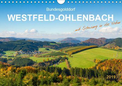 Bundesgolddorf Westfeld-Ohlenbach (Wandkalender 2019 DIN A4 quer), Heidi Bücker