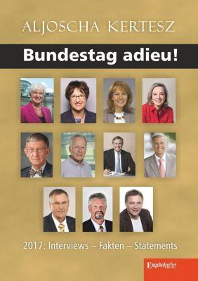 Bundestag adieu!, Aljoscha Kertesz