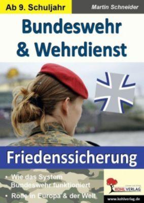 Bundeswehr & Wehrdienst, Martin Schneider
