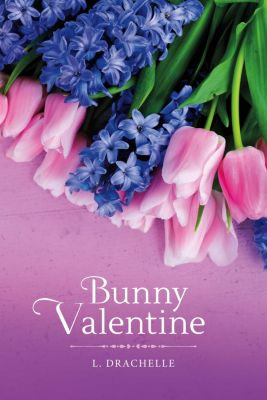 Bunny Valentine, L. Drachelle