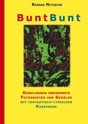 BuntBunt, Rainar Nitzsche
